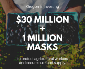 Governor Kate Brown Announces $30 Million Investment to Protect Agricultural Workers and Secure Oregon's Food Supply Chain