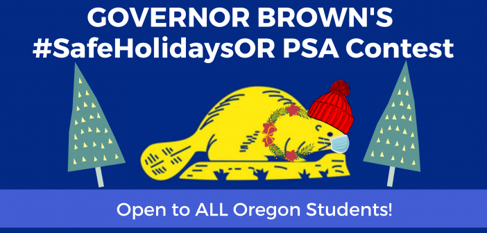 Enter the #SafeHolidaysOR Student PSA Video Contest!